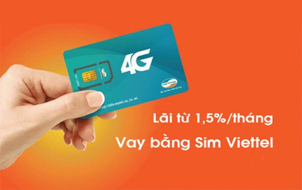 Vay tiền bằng SIM Viettel mới nhất năm 2018, lãi suất chỉ từ 1,5%
