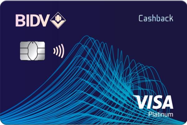 Thẻ BIDV Visa Platinum Cashback; lãi suất từ 9.99%, hoàn tiền 6%