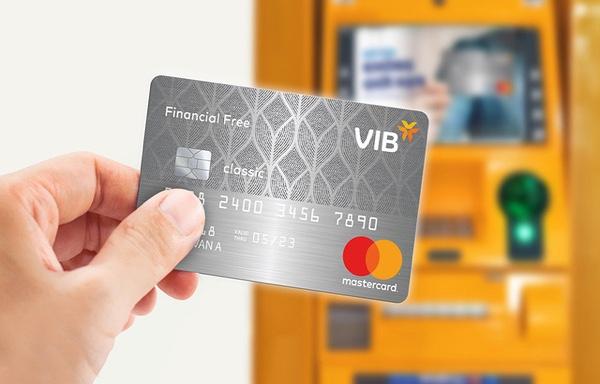 Thẻ VIB Financial Free; rút 100% hạn mức, miễn phí trọn đời