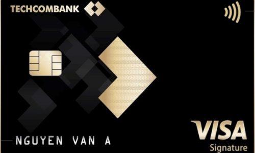 Làm thẻ tín dụng Techcombank Visa Signature; hạn mức 1,2 tỷ, hoàn tiền 5%